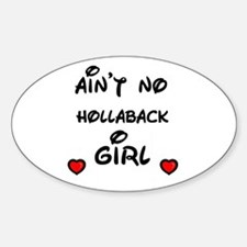 AINT NO HOLLABACK GIRL WITH HEART Oval Stickers