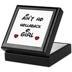 AINT NO HOLLABACK GIRL WITH HEART Keepsake Box