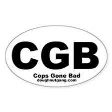 Cops Gone Bad Oval Stickers