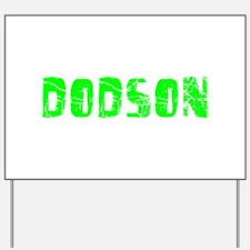 Dodson Faded (Green) Yard Sign
