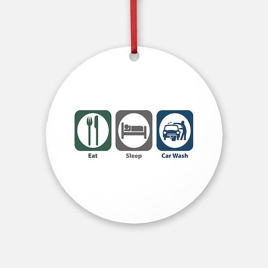 Eat Sleep Car Wash Ornament (Round)