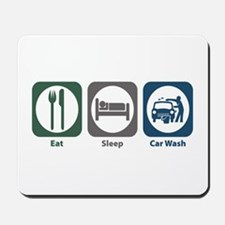 Eat Sleep Car Wash Mousepad