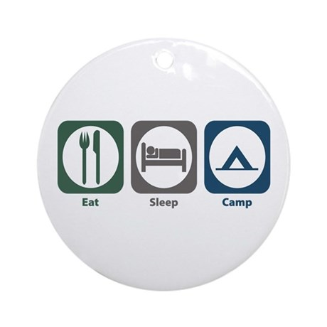 Eat Sleep Camp Ornament (Round)