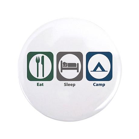 "Eat Sleep Camp 3.5"" Button"
