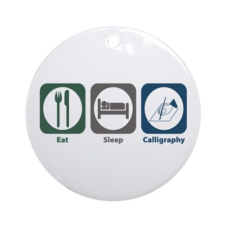 Eat Sleep Calligraphy Ornament (Round)