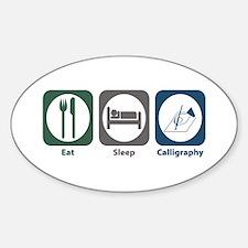 Eat Sleep Calligraphy Oval Decal