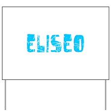 Eliseo Faded (Blue) Yard Sign