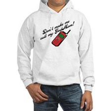 Don't Make Me Call Godmom! Hoodie