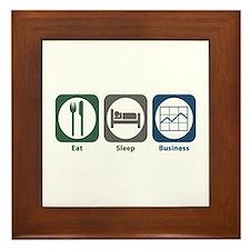 Eat Sleep Business Framed Tile