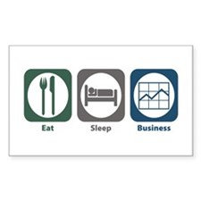 Eat Sleep Business Rectangle Stickers