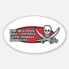 Beatings will Continue Oval Decal
