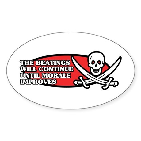 Beatings will Continue Oval Sticker