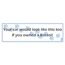 Your Car Borzoi Bumper Bumper Sticker
