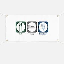 Eat Sleep Broadcast Banner