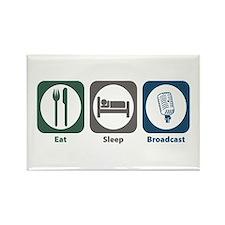Eat Sleep Broadcast Rectangle Magnet