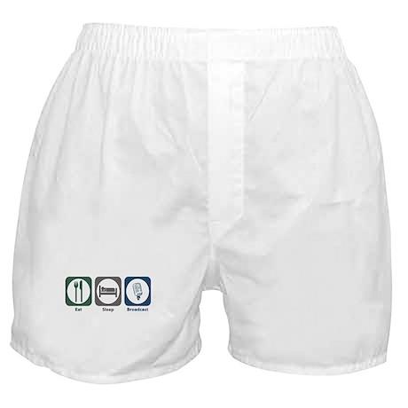 Eat Sleep Broadcast Boxer Shorts
