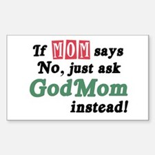 Just Ask GodMom! Rectangle Decal