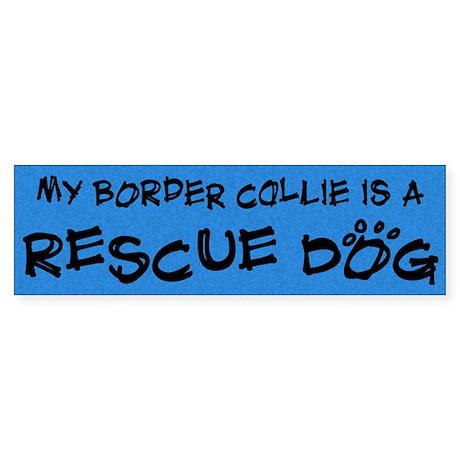 Rescue Dog Border Collie Bumper Sticker
