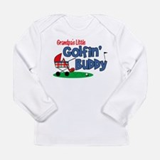 Grandpa's Little Golfin' Buddy Long Sleeve T-Shirt