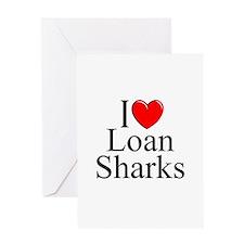 """""""I Love (Heart) Loan Sharks"""" Greeting Card"""