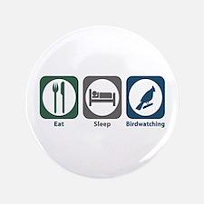 """Eat Sleep Birdwatching 3.5"""" Button (100 pack)"""