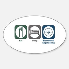 Eat Sleep Biomedical Engineering Oval Decal