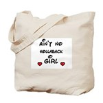 AINT NO HOLLABACK GIRL WITH HEART Tote Bag