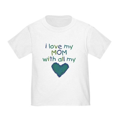With All My Heart Toddler T-Shirt