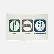 Eat Sleep Biochemistry Rectangle Magnet