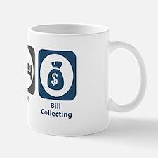 Eat Sleep Bill Collecting Mug