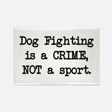 Dog Fighting is a Crime Rectangle Magnet (100 pack