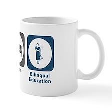 Eat Sleep Bilingual Education Small Mug