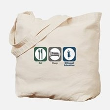 Eat Sleep Bilingual Education Tote Bag