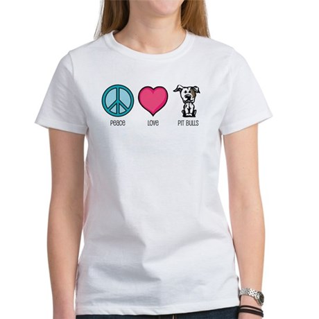 Peace Love & Pit Bulls Women's T-Shirt