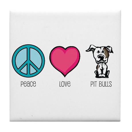 Peace Love & Pit Bulls Tile Coaster