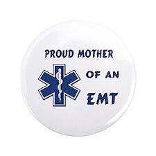 """Proud EMT Mother 3.5"""" Button"""