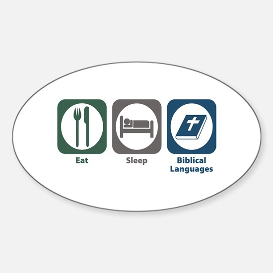 Eat Sleep Biblical Languages Oval Decal