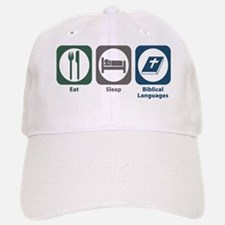 Eat Sleep Biblical Languages Baseball Baseball Cap