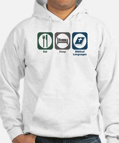 Eat Sleep Biblical Languages Hoodie Sweatshirt