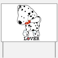 Dalmatian Lover Yard Sign