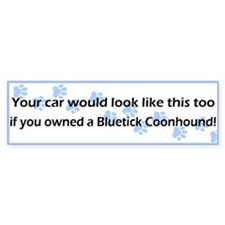 Your Car Bluetick Coonhound Bumper Bumper Sticker