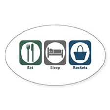Eat Sleep Baskets Oval Decal