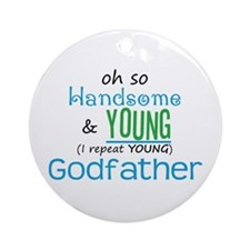 Handsome and Young Godfather Ornament (Round)
