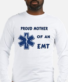 Proud EMT Mother Long Sleeve T-Shirt
