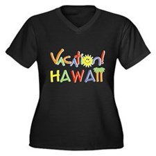 Hawaii Vacation Women's Plus Size V-Neck Dark T-Sh