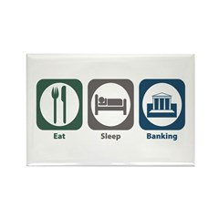Eat Sleep Banking Rectangle Magnet (10 pack)