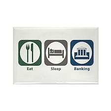Eat Sleep Banking Rectangle Magnet