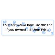 Your Car Bichon Frise Bumper Bumper Sticker