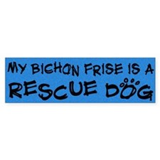 Rescue Dog Bichon Frise Bumper Bumper Sticker
