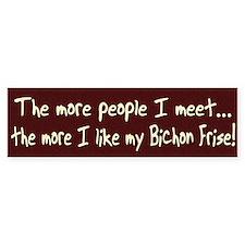 The More People Bichon Frise Bumper Car Sticker